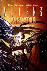 Aliens contre Predator. Volume 1, Traque