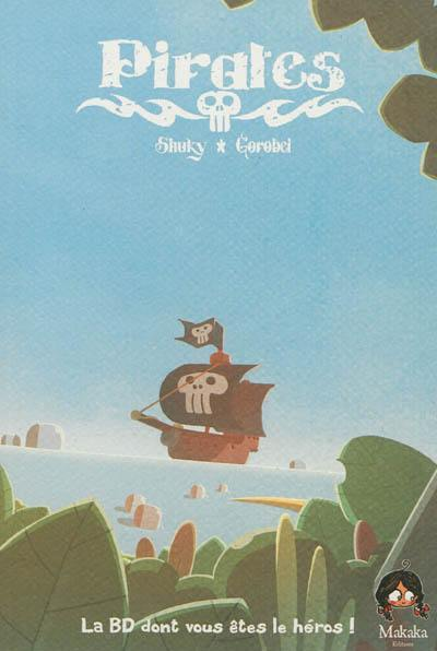 Pirates. Volume 1, Journal d'un héros