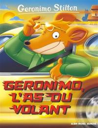 Geronimo Stilton. Volume 69, Geronimo, l'as du volant