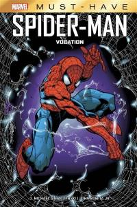 Spider-Man, Vocation