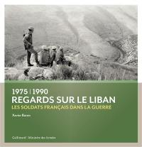 Regards sur le Liban, 1975-1990