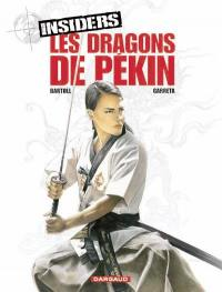 Insiders. Volume 7, Les dragons de Pékin