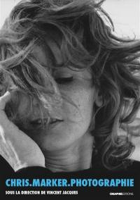 Chris.Marker.photographie