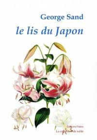 Le lis du Japon; Le roi attend