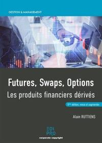 Futures, swaps, options
