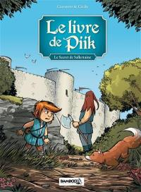 Le livre de Piik. Volume 1, Le secret de Sallertaine