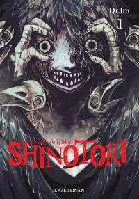 Shinotori. Volume 1,