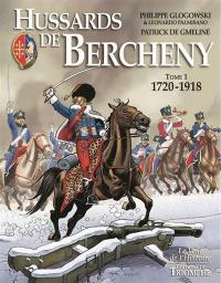 Hussards de Bercheny. Volume 1, 1720-1918
