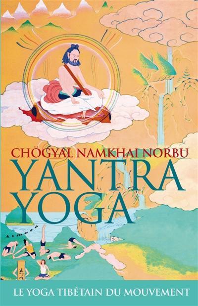 Livre yantra yoga le yoga tib tain du mouvement le for Miroir des joyaux