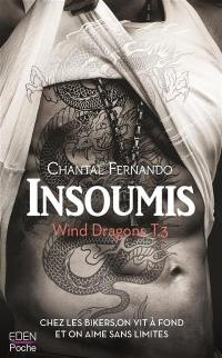 Wind dragons. Volume 3, Insoumis