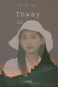 Thway, le sang