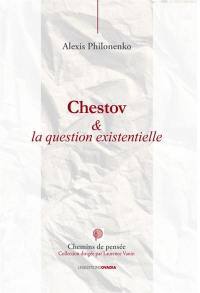 Chestov & la question existentielle