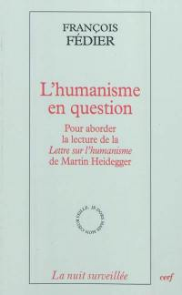 L'humanisme en question