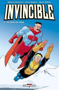 Invincible. Volume 2, Au nom du père