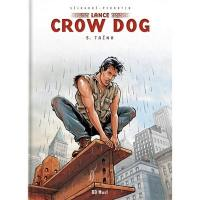 Lance Crow Dog. Volume 5, Taïna