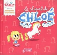 Les Smalls. Volume 5, Le cheval de Chloé