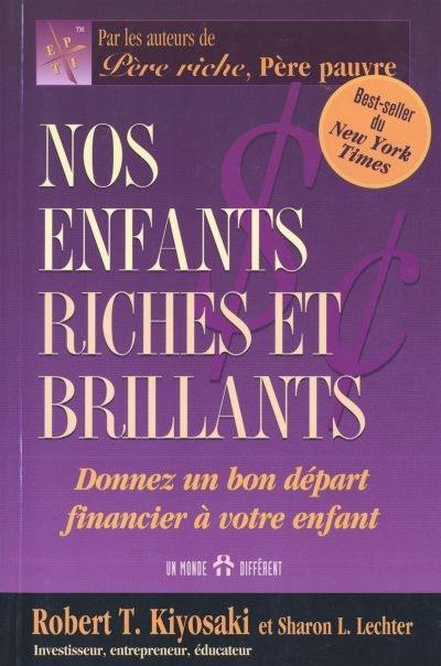 Nos enfants riches et brillants