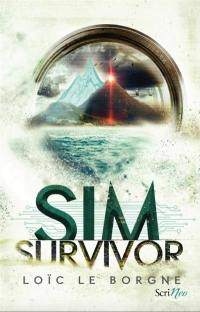 Sim survivor. Volume 1, Un jeu d'enfer