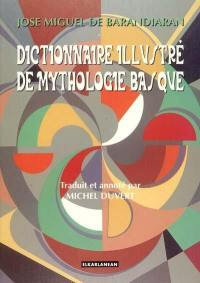 Dictionnaire illustré de mythologie basque