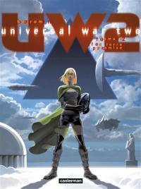 Universal war two. Volume 2, La terre promise