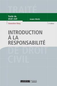 Traité de droit civil, Introduction à la responsabilité