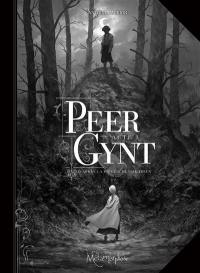 Peter Gynt. Volume 1,