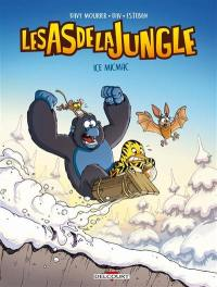 Les as de la jungle. Volume 2, Ice micmac