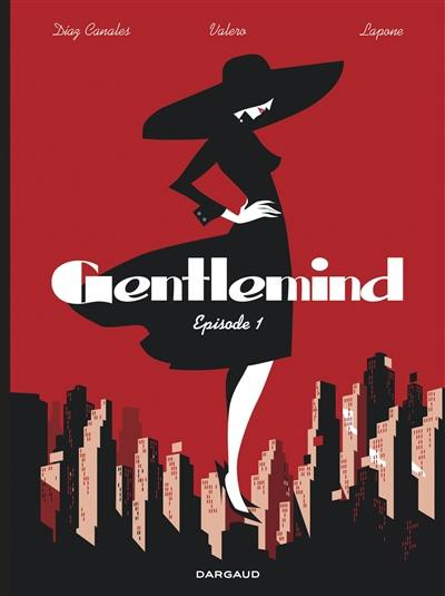 Gentlemind. Volume 1,