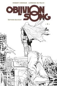 Oblivion song. Volume 1, Le chant de l'oubli