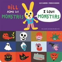 Bill aime les monstres = I love monsters