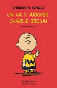 On va y arriver, Charlie Brown