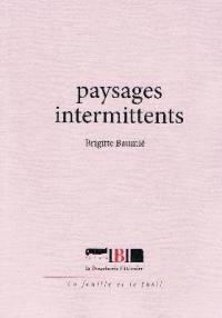 Paysages intermittents