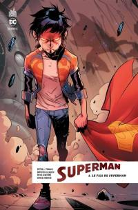 Superman rebirth. Volume 1, Le fils de Superman