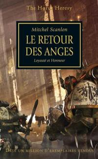 The Horus heresy. Volume 6, Le retour des anges