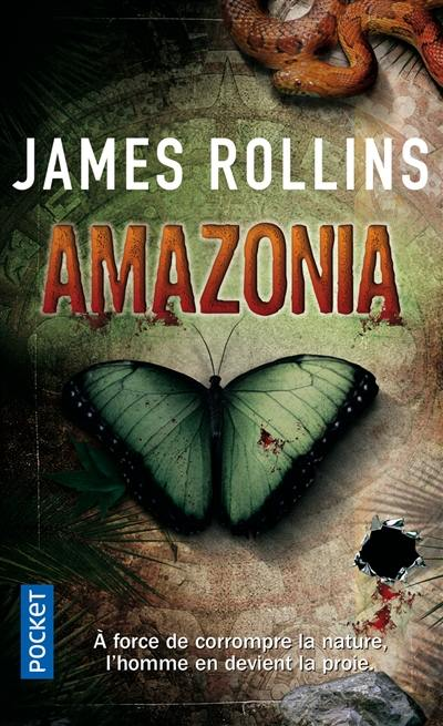 Livre : Amazonia écrit par James Rollins - Pocket