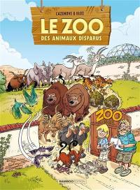 Le zoo des animaux disparus. Volume 2,