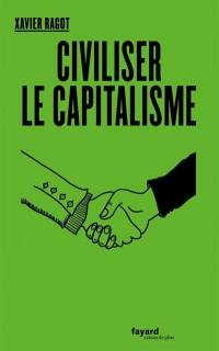 Civiliser le capitalisme