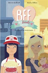 BFF best friends forever !. Volume 5, On efface et on recommence