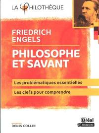 Friedrich Engels, philosophe et savant