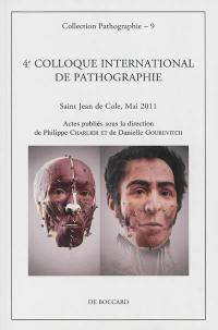 4e Colloque international de pathographie