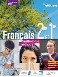 Français 2de et 1re : anthologie + méthode : programme 2019
