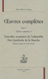 Oeuvres complètes. Volume 9, Oeuvres adaptées, 1