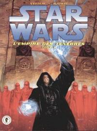 Star wars. Volume 5, L'empire des ténèbres