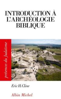 Introduction à l'archéologie biblique