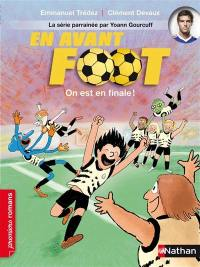 En avant foot !, On est en finale !