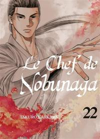 Le chef de Nobunaga. Volume 22,