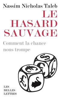 Le hasard sauvage