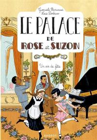 Le palace de Rose et Suzon. Volume 3, Un air de fête