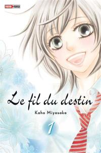 Le fil du destin. Volume 1,