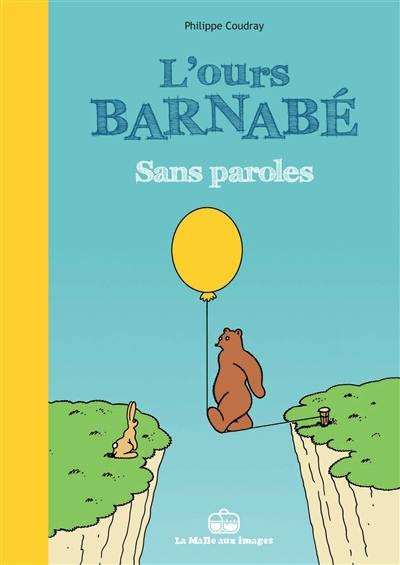 L'ours Barnabé, Sans paroles